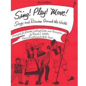 SING! PLAY! MOVE! by Beth Crook & David S. Walker
