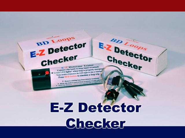 BD Loops Safety or Exit Loop E-Z Detector Checker