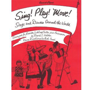 SING! PLAY! MOVE! by Beth Crook & David S. Walker